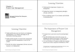 Learning Objectives Learning Objectives The Importance of Project ...