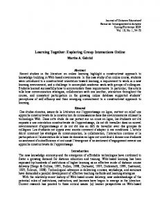 Learning Together: Exploring Group Interactions Online - Eric