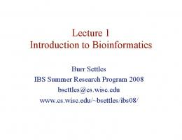 Lecture 1 Introduction to Bioinformatics