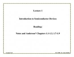 Lecture 1 Introduction to Semiconductor Devices ... - ECE Users Pages