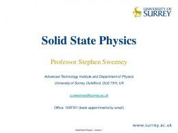 Lecture 1 - Introduction to Solid State Physics - University of Surrey