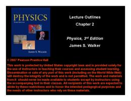 Lecture Outlines Chapter 2 Physics, 3rd Edition James S. Walker