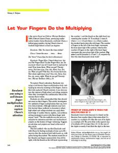 Let Your Fingers Do the Multiplying