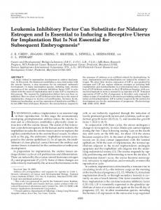 Leukemia Inhibitory Factor Can Substitute for Nidatory Estrogen and Is ...