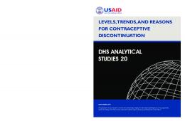 Levels, Trends, and Reasons for Contraceptive Discontinuation - USAID