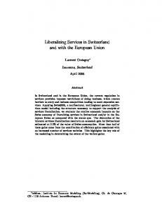 Liberalizing Services in Switzerland and with the European Unionhttps://www.researchgate.net/...Switzerland...Union/.../Liberalizing-Services-in-Switzer...