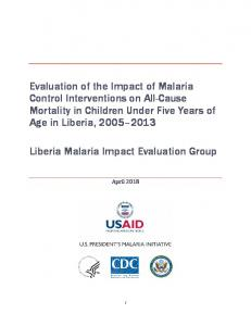 Liberia Malaria Impact Evaluation Group: Evaluation of the Impact of ...