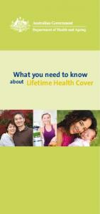 Lifetime Health Cover What you need to know - PrivateHealth.gov.au