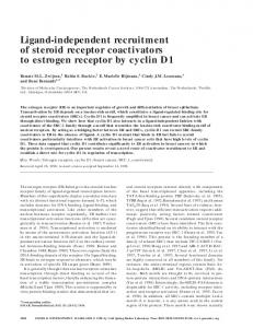 Ligand-independent recruitment of steroid receptor coactivators to ...