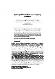 Lightweight Virtualization in Cloud Computing for ...