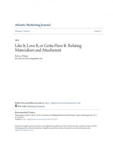 Like It, Love It, or Gotta Have It: Relating Materialism and Attachment