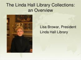 Linda Hall Library - Center for Research Libraries