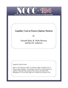 Liquidity Costs in Futures Options Markets by Samarth Shah, B ...