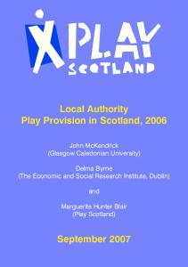 Local Authority Play Provision in Scotland, 2006 September 2007