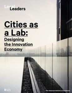 Local Leaders Designing the Innovation Economy