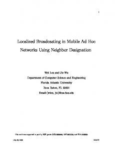 Localized Broadcasting in Mobile Ad Hoc Networks Using Neighbor ...
