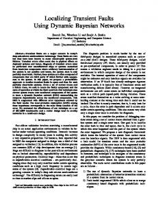 Localizing Transient Faults Using Dynamic Bayesian Networks
