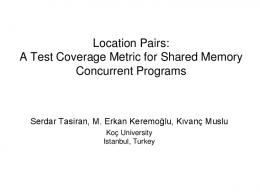 Location Pairs: A Test Coverage Metric for Shared Memory Concurrent ...