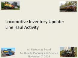 Locomotive Inventory Update: Line Haul Activity - Air Resources Board