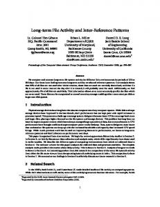 Long-term File Activity and Inter-Reference Patterns - Storage Systems ...