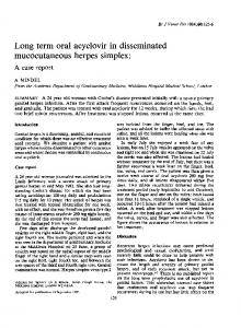 Long term oral acyclovir in disseminated mucocutaneous herpes ...