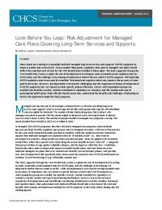 Look Before You Leap: Risk Adjustment for Managed Care Plans ...