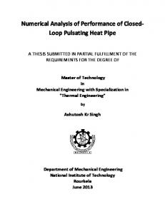 """pulsating heat pipe thesis Pulsating heat pipe (php) is a passive two-phase heat transfer device for  handling  working fluid, fill ratio, heat input, pulsating heat pipe, thermal   of pulsating heat pipes"""", phd dissertation, university of stuttgart, germany,  2004 [10."""