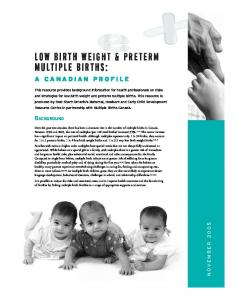 LOW BIRTH WEIGHT & PRETERM MULTIPLE BIRTHS:
