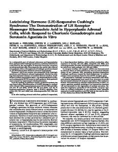 Luteinizing Hormone (LH)-Responsive Cushing's Syndrome: The ...