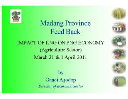 Madang Province Feed Back Madang Province Feed Back