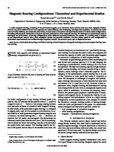 Magnetic Bearing Configurations: Theoretical and Experimental Studies