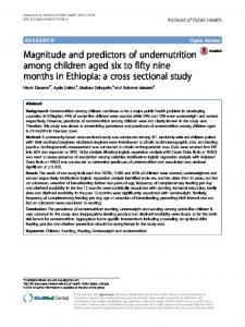 Magnitude and predictors of undernutrition among children aged six to ...