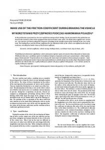 make use of the friction coefficient during braking the ... - CiteSeerX