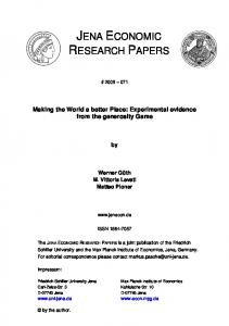 Making the World a better Place: Experimental evidence from the