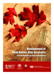 Management of dead bodies after disasters: a field manual for first ...