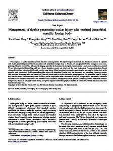 Management of double-penetrating ocular injury with retained ...