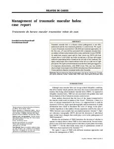 Management of traumatic macular holes: case report - Semantic Scholar