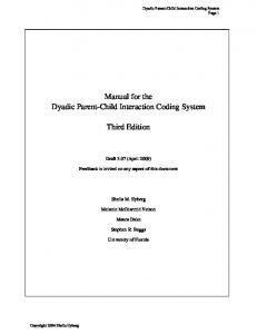 Manual for the Dyadic Parent-Child Interaction Coding ... - CiteSeerX