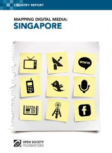 Mapping Digital Media: Singapore - Open Society Foundations