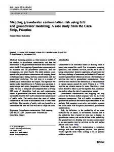 Mapping groundwater contamination risk using GIS and groundwater ...