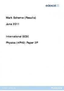 Mark Scheme (Results) June 2011 Physics ... - IGCSE from 2009