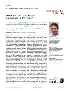 Mass spectrometry in medicine: a technology for the ... - Future Science