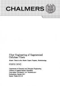 Master's Thesis: Fiber Engineering of Regenerated Cellulose Fibers