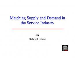Matching Supply and Demand in the Service Industry