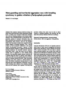 Mate guarding and territorial aggression vary with breeding synchrony ...
