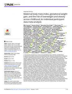 Maternal body mass index, gestational weight gain, and the ... - PLOS