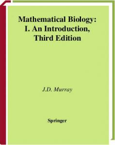 Mathematical Biology: I. An Introduction, Third Edition