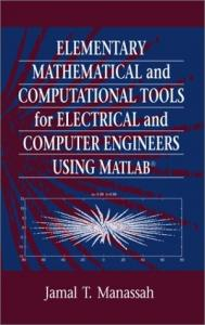 Matlab - Elementary Mathematical and Computational Tools for ...