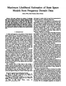 Maximum Likelihood Estimation of State Space Models from ...