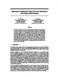 Maximum Likelihood Graph Structure Estimation with Degree ...